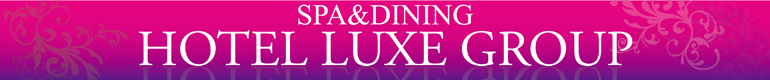 SPA&DINING HOTEL LUXE GROUP